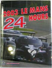 LE MANS 24 HOURS 2003 YEARBOOK / ANNUAL MOITY TEISSEDRE BOOK ISBN:2847070478