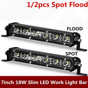 2x 7inch 18W Ultra Slim LED Work Light Bar Spot Flood Single Row Offroad Driving