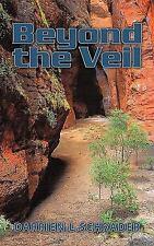 Beyond the Veil by Darrien. L Schrader (2010, Paperback)