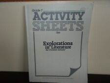 Explorations in Literature for Christian Schools Student Activity Sheets Gr. 7