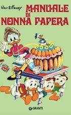 LIBRO MANUALE DI NONNA PAPERA - WALT DISNEY