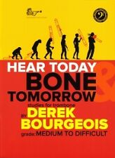 HEAR TODAY BONE TOMORROW Trombone Bass clef