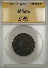 1830 Coronet Head Large Cent Coin ANACS VF-30 Details Corroded