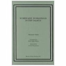 Women and Womanhood in the Talmud (Paperback or Softback)