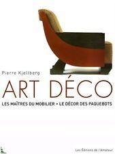 Art Deco Masters of Furniture by Pierre Kjellberg