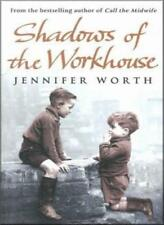 Shadows of the Workhouse-Jennifer Worth