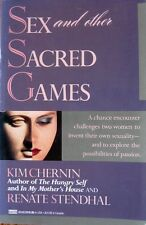 Sex and Other Sacred Games, by Kim Chernin, Renate Stend