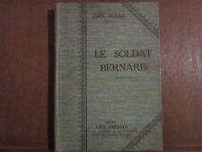 PAUL ACKER: LE SOLDAT BERNARD