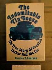 The Indomitable Tin Goose - Charles T. Pearson