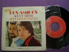 DOS AMIGOS Agua Y Nieve SPAIN 45 1971 COOL POP-SIKE JUAN PARDO NM