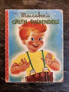 MACCABEE'S GREEN SUSPENDERS 1952 RARE~ Samuel Lowe ~ Vintage Bonnie Books # 4286