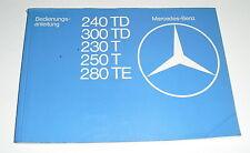 Instrucciones Servicio Mercedes-Benz W123 230 240 250 280 T Te Td Modelo T 1978