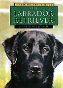 The Labrador Retriever (Learning about Dogs), Wilcox, Charlotte, 1560653965, Boo