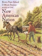 Brown Paper School Bks.: Book of the New American Nation by Howard...