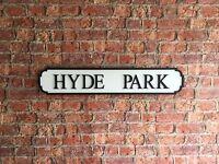 HYDE PARK Vintage Wood London Street Road Sign