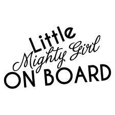 LITTLE MIGHTY GIRL ON BOARD STICKER Decal Car Vinyl Sign Window Cute