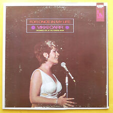 Vikki Carr FOR ONCE IN MY LIFE Liberty LP LST 7604 1969 It Must Be Him Carnival