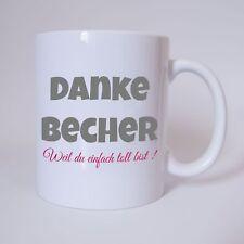 Danke Becher - Tasse Kaffeebecher Geschenk Firma Kaffeetasse Freunde Familie