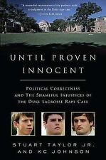 Until Proven Innocent: Political Correctness and the Shameful-ExLibrary