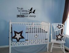TO GO TO SLEEP I COUNT DUCKS NOT SHEEP VINYL WALL ART DECAL QUOTE BEDROOM HOME