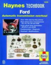 Haynes Techbook: Ford Automatic Transmission Overhaul : Over 1000 Step-by-Step P
