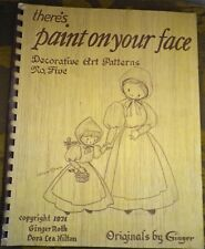 There's Paint On Your Face Art Patterns Ginger Roth Dora Lea Hilton 1974