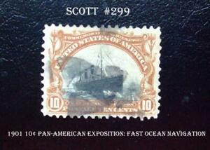Great US Stamp Scott #299 1901 10¢ Pan-American Exposition Fast Ocean Navigation