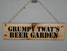 Grumpy Old Twat's Beer Garden Shed Sign Plaque Garage Pub Bar Outside Wood Party 4 Corner Holes