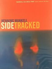 SIDE TRACKED BY HENNING MANKELL *FIRST THUS*SIGNED*