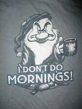 GRUMPY DWARF I DON'T DO MORNINGS t SHIRT Coffee Person DISNEY Women Adult SMALL