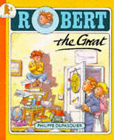 Robert the Great, Dupasquier, Philippe, Very Good Book