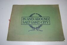 Views In & Around Salt Lake City, Utah, 38 Page Large Booklet 1900 7th Edition