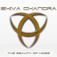 SHIVA CHANDRA - BEAUTY OF NOISE  CD NEW!