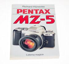 """Buch """" Pentax MZ-5 """" von Richard Hünecke  ISBN: 3874676714 Laterna Magica"""
