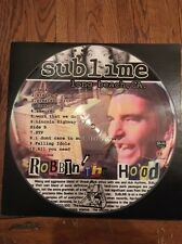 Sublime Robbin The Hood Vinyl Lp Record VG+ NM Picture Disc Rare