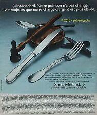 PUBLICITE SAINT MEDARD ARGENTERIE POINCON COUVERT MODELE LUTECE DE 1973 AD PUB