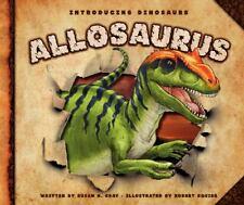 Allosaurus by Gray, Susan H.