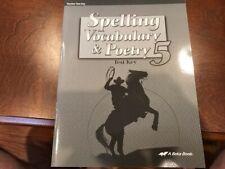 Spelling, Vocabulary,& Poetry 5, A Beka Curriculum, Teacher Test Key, Homeschool