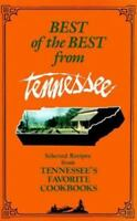 Best of the Best from Tennesse: Selected Recipes from Tennessee's Favorite