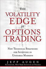 The Volatility Edge in Options Trading: New Technical Strategies for Investing i