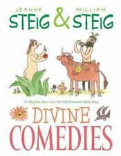 Divine Comedies : The Old Testament Made Easy and a Gift from Zeus by Jeanne...