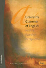 University Grammar of English: With a Swedish Perspective, Maria Estling Vannest