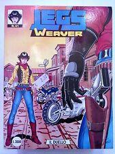 Legs Weaver n. 41 di Medda, Serra & Vigna - ed. Bonelli