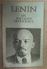 LENIN ON SOCIALIST DEMOCRACY - A.NEVERKOVICH P/B Pub. NOVOSTI PRESS AGENCY  1978