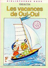 Les vacances de OUI-OUI // Enid BLYTON // Mini Rose - Nouvelle Bibliothèque Rose