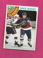 1978-79 OPC # 115 ISLANDERS MIKE BOSSY  ROOKIE VG+ CARD (INV# D7235)