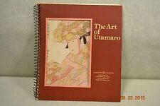 THE ART of  UTAMARO Book of Photos of Artist Utamaro's Wood Block Prints