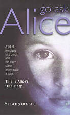 Go Ask Alice by Anonymous (Paperback, 1991)