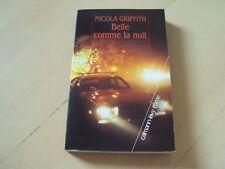 policier BELLE COMME LA NUIT - Nicola GRIFFITH