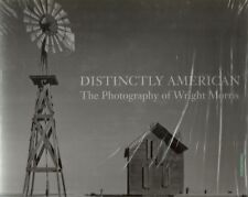 Distinctly American: The Photography of Wright Morris by Alan Trachtenberg  NEW